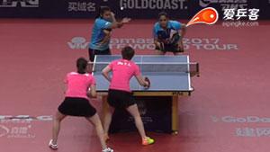 陈梦/朱雨玲VS苏蒂尔塔/波加 2017澳大利亚乒乓球公开赛 女双半决赛视频